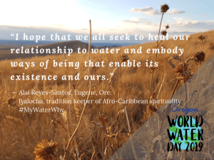 Quote by Reyes-Santos from World Water Day 2019